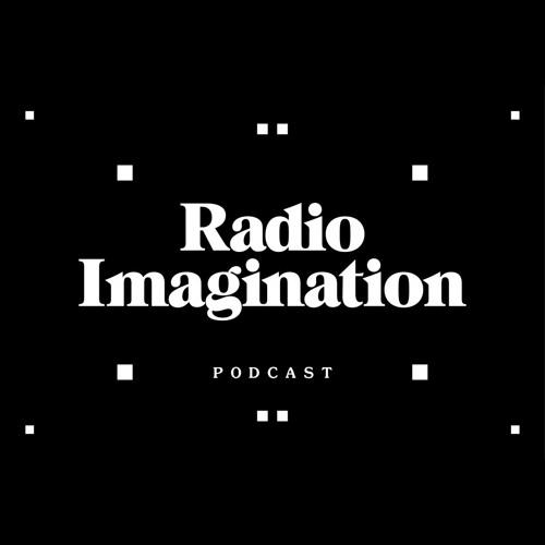 Radio Imagination podcast
