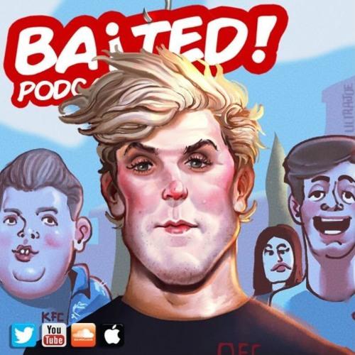 Baited! Ep #27 - Jake Paul the DEATH of YouTube!