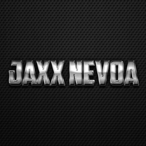Jaxx Nevoa -Big Drop