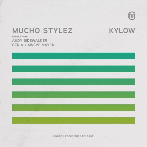 Mucho Stylez - KYLOW promo mix