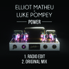 Elliot Matheu & Luke Pompey - Power (Big Rich Town) [Radio Edit]