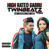 High Rated Gabru (Twinbeatz Remix)