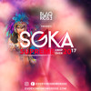 Blaqrose Supreme Presents Soka Supreme 2017 (Crop Over Edition)