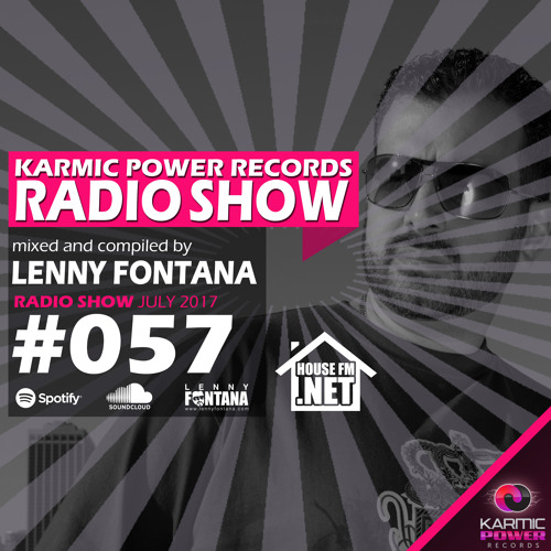 #57 Karmic Power Records Radio Show On HouseFM.NET mixed & compiled by Lenny Fontana July 2017