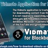 Download Vidmate Application for Blackberry