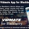 Download Vidmate App for Blackberry Device