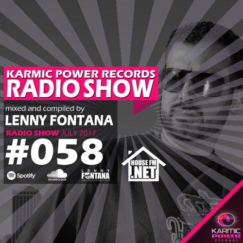 #58 Karmic Power Records Radio Show On HouseFM.NET mixed & compiled by Lenny Fontana July 2017