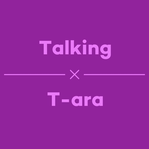 Episode 20 - Talking Tara