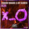 Vaibhav Nagare & Jay Quanta - Agni (Original Mix) [OUT NOW]
