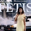 Selena Ft Gucci Mane - Fetish Instrumental Remake