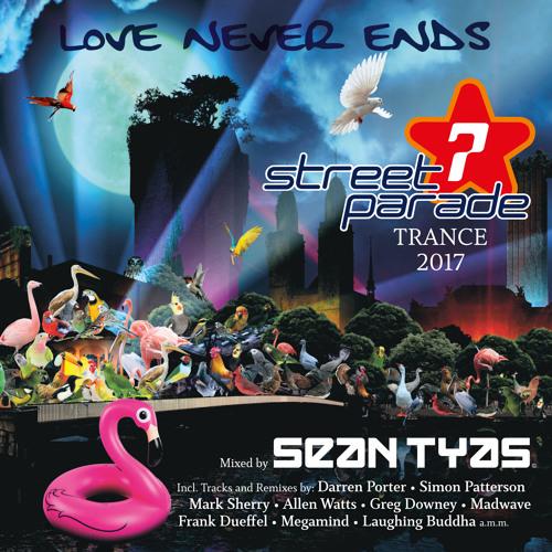 Sean Tyas - Street Parade 2017 (Minimix)
