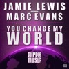Jamie Lewis Feat.Marc Evans - You Change My World (Jamie Lewis Classic Discofused Mix)