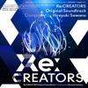 Re:Creators (Soundtrack) [Hiroyuki Sawano ft. Aimee Blackschleger - Layers]