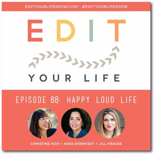 Episode 88: Happy Loud Life