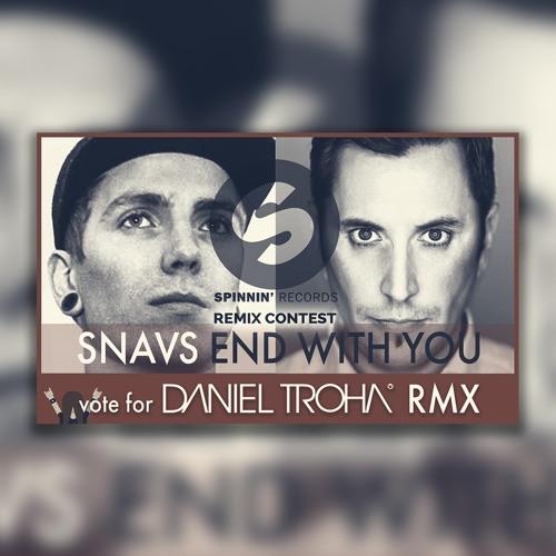 End with you [DANIEL TROHA RMX]