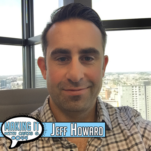 #044: Jeff Howard - Booking Agent at Agency for the Performing Arts (APA) on Artist Development and Building a Successful Career as a Booking Agent