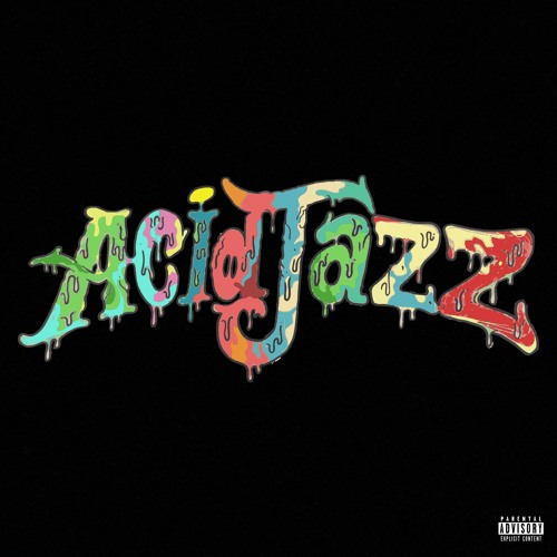 ACID JAZZ (EP) - DillanPonders & Jazz Money