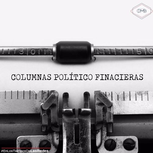 Escuche las columnas político financieras de este jueves 13 de julio