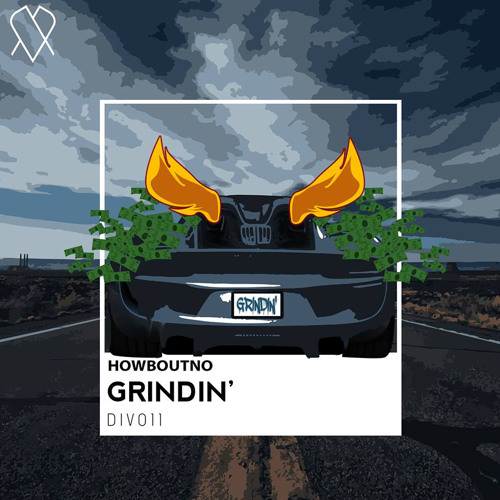 HowBoutNo - Grindin