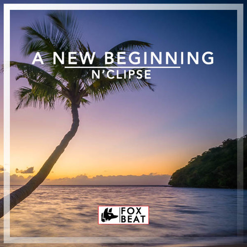 Nclipse - A New Beginning - Royalty Free Vlog Music (Tropical)[BUY=FREE]