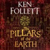 The Pillars of the Earth - Ken Follett | The Kingsbridge Series Book 1