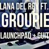 Lana del Rey - Groupie Love (Ableton Push Cover)