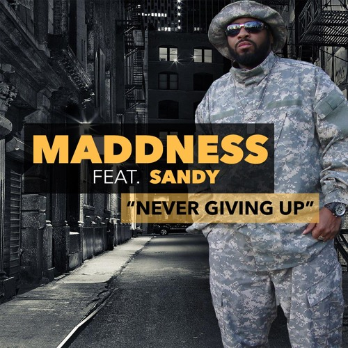 (MADDNESS) Never Giving Up music by Tone Jonez