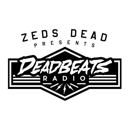 #003 Deadbeats Radio with Zeds Dead