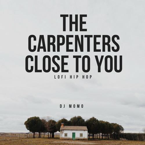 カーペンターズ close to you