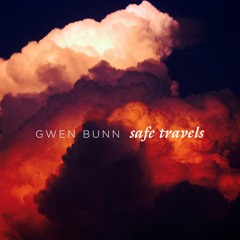 THINK TWICE -  SAFE TRAVELS  - (Prod. By Gwen Bunn)
