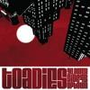 Toadies - Broke Down Stupid - The Lower Side of Uptown