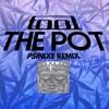 Tool - The Pot (Psinixe Remix)