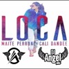 Loca (Club Mix) (Dj Angel Mix)