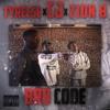 Tyreese X Zion B X CJ - Bro Code