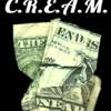 CREAM (GET THE MONEY)
