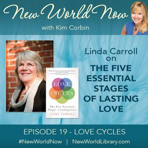 Episode 19 Love Cycles With Linda Carroll By New World Now Podcast