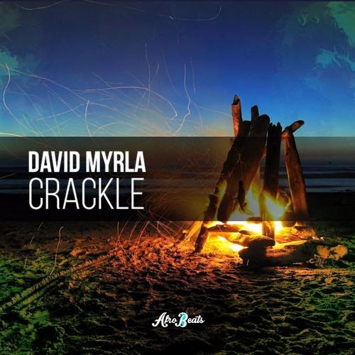 CRACKLE (Original Mix) by David Myrla on SoundCloud - Hear