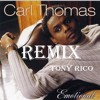 Emotional Remix X Carl Thomas