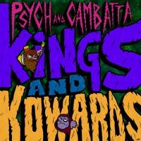 Kings & Kowards (ft. Cambatta)