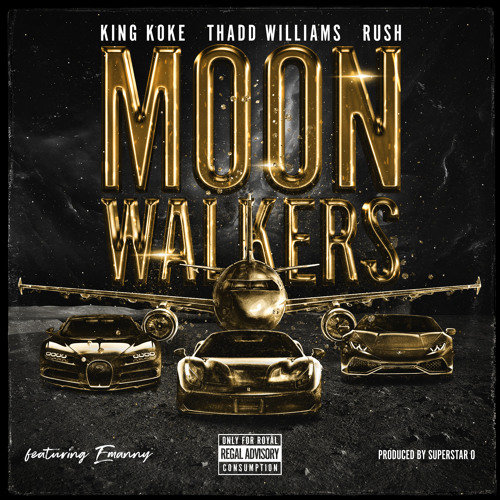 MOON WALKERS (feat. Emanny)   KING KOKE, Thadd Williams, The RUSH