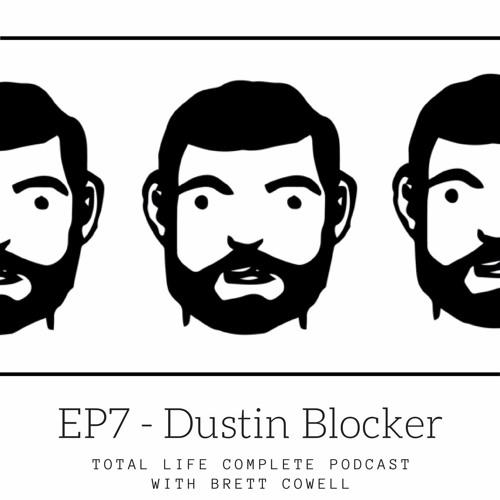 EP7 - Dustin Blocker Vinyl Record Plant Owner, Artist, Musician