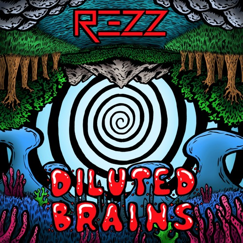 REZZ Diluted Brains