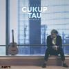 Rizky Febian - Cukup Tau (ARIW Remix)[FREE DOWNLOAD]