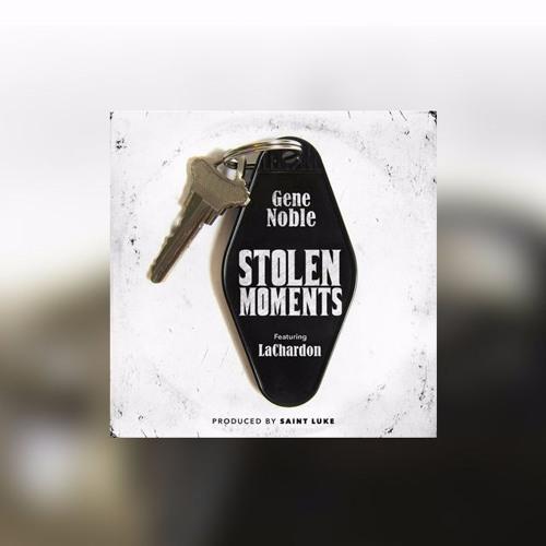 Stolen Moments featuring LaChardon