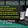 Download Vidmate for Desktop