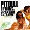 OPTION Pitbull ft Stephane Marley REGGEA