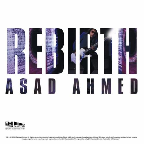 Rebirth - Asad Ahmed