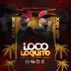 Alex Rose X Jory boy - Loco Loquito