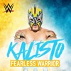 WWE: Fearless Warrior (Kalisto) +AE (Arena Effect).mp3