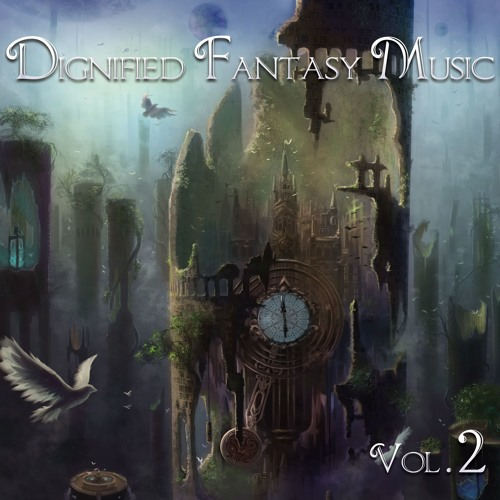 Dignified Fantasy Music Vol.2